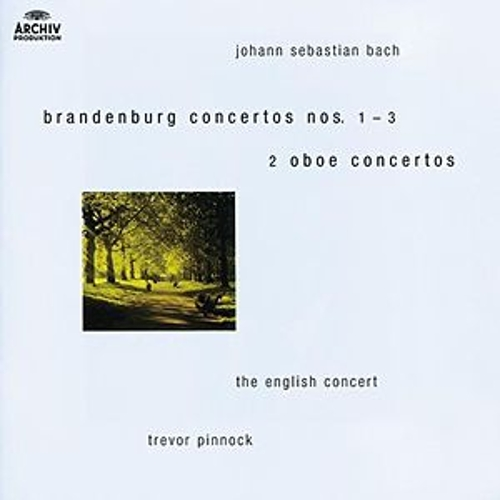 Bach, J.S.: Brandenburg Concertos Nos.1-3 ; Oboe Concertos after BWV 1055 & 1060 by Various Artists