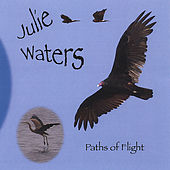 Paths of Flight by Julie Waters