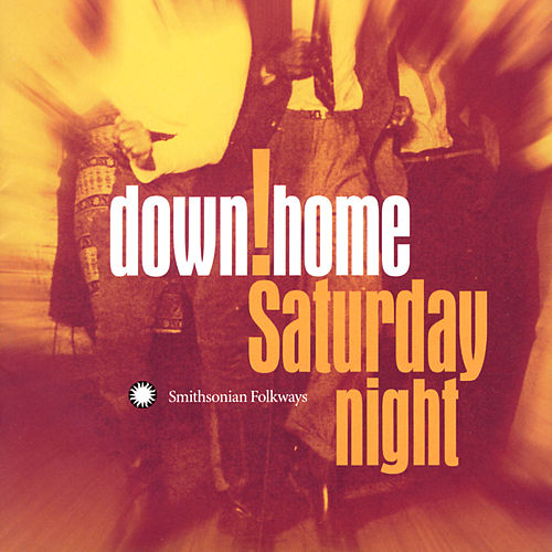 Down Home Saturday Night by Various Artists
