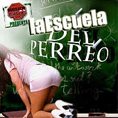 La Escuela Del Perreo by Various Artists