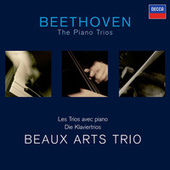 Beethoven: The Piano Trios by Beaux Arts Trio