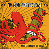 The Bomb and the Beast by Aaron Kamm and the One Drops