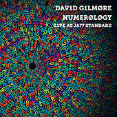 Numerology - Live at Jazz Standard by David Gilmore