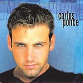 Carlos Ponce by Carlos Ponce