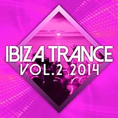 Ibiza Trance 2014 Vol.2 - EP by Various Artists
