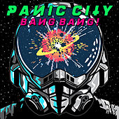 Bang Bang by Panic City