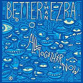 Gonna Get Better by Better Than Ezra