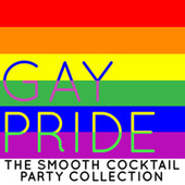 Gay Pride: The Smooth Cocktail Party Collection by Smooth Jazz Allstars