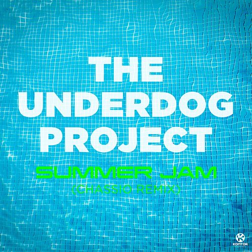 Summer Jam (Chassio Remix) by The Underdog Project