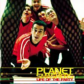 Life of the Party by Planet Smashers