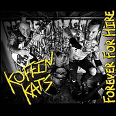 Forever for Hire by The Koffin Kats