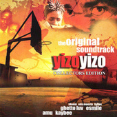 Yizo Yizo (Original Motion Picture Soundtrack) by Various Artists