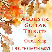 Acoustic Guitar Tribute to Carole King: I Feel the Earth Move by The O'Neill Brothers Group