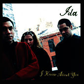 I Know About You by Ida