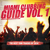 Miami Clubbing Guide, Vol. 1 by Various Artists