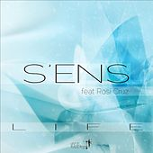 Life (feat. Rosi Cruz) by S.E.N.S.