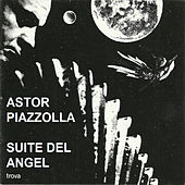 Suite del Angel by Astor Piazzolla