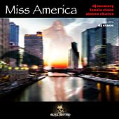 Miss America by Alonso Chavez