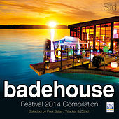Badehouse - Festival 2014 Compilation (Selected By Pool Safari / Wacker & Zittrich) by Various Artists
