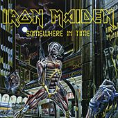 Somewhere In Time by Iron Maiden