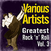 Greatest Rock 'N' Roll Vol. 3 by Various Artists