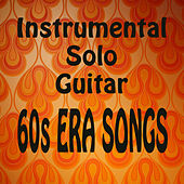 Instrumental Solo Guitar: 60s Era Songs by The O'Neill Brothers Group