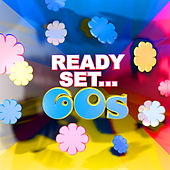 Ready, Set.. 60's by Various Artists