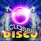 Classic Disco by Various Artists