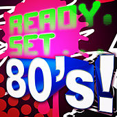 Ready, Set.. 80's von Various Artists