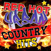 Red Hot Urban Country Hits by Stagecoach Stars