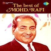 The Best Of Mohd. Rafi by Mohd. Rafi