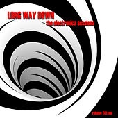 Long Way Down: The Electronica Sessions, Vol. 15 by Various Artists