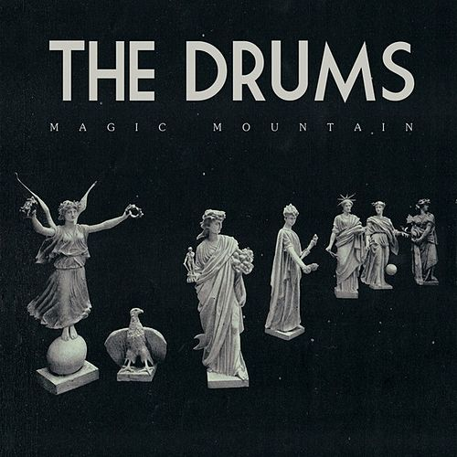 Magic Mountain - Single by The Drums