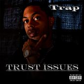 Trust Issues by Trap