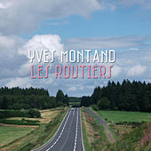 Les routiers von Yves Montand