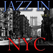 Jazz In NYC, Vol. 1 von Various Artists