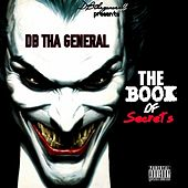 The Book of Secrets by D.B. Tha General