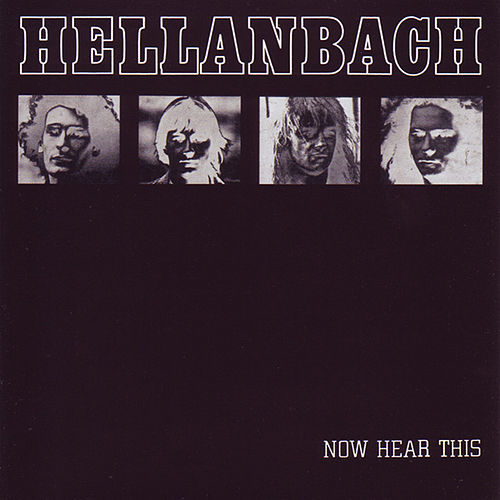 Now Hear This by Hellanbach
