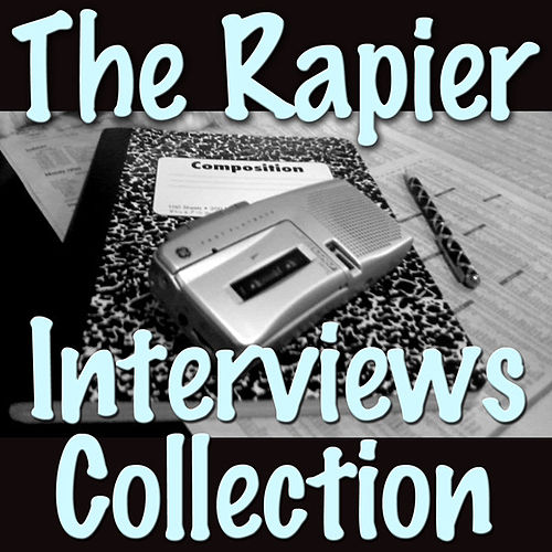 The Rapier Interviews Collection by Various Artists