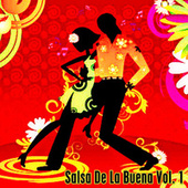 Salsa De La Buena, Vol. 1 by Various Artists