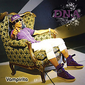 Vampirita  EP by DNA