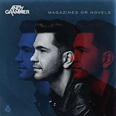 Magazines Or Novels by Andy Grammer