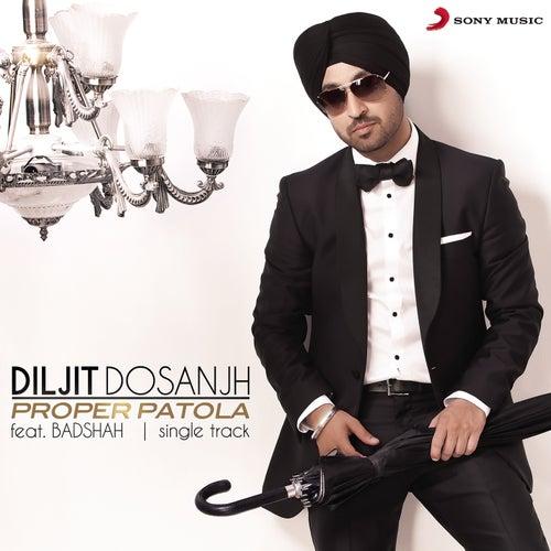 Proper Patola by Diljit Dosanjh