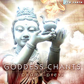 Goddess Chants by Padma Previ