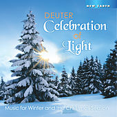 Celebration of Light: Music for Winter and the Christmas Season by Deuter