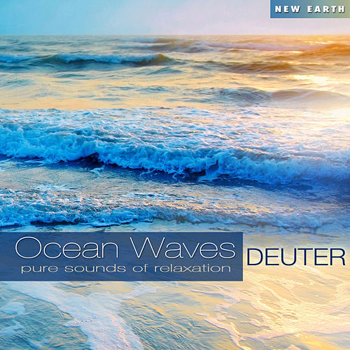 Ocean Waves: Pure Sounds of Relaxation by Deuter