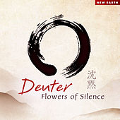 Flowers of Silence von Deuter
