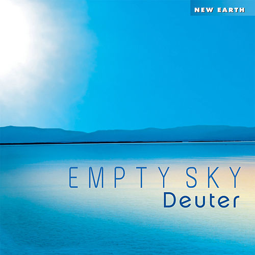 Empty Sky by Deuter