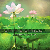 Gaia's Garden by Chinmaya Dunster