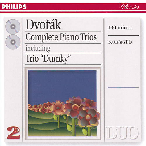 Dvorák: Complete Piano Trios by Beaux Arts Trio
